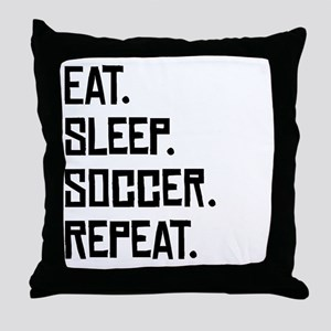 Eat Sleep Soccer Repeat Throw Pillow