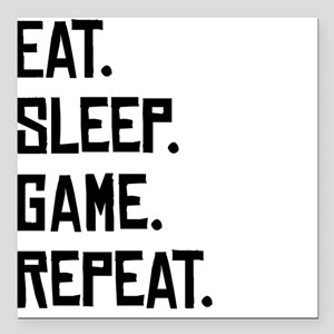 "Eat Sleep Game Repeat Square Car Magnet 3"" x 3"""