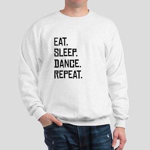 Eat Sleep Dance Repeat Sweatshirt