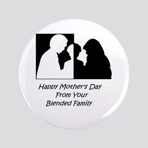 Happy Mothers Day From Blended Family Button