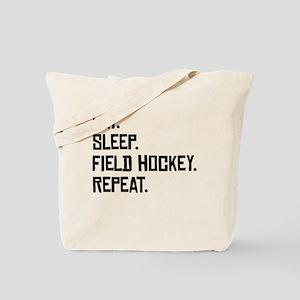 Eat Sleep Field Hockey Repeat Tote Bag