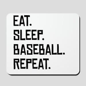 Eat Sleep Baseball Repeat Mousepad