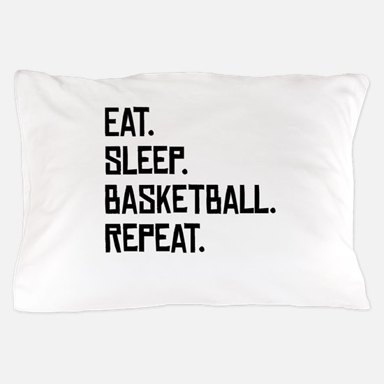 Eat Sleep Basketball Repeat Pillow Case