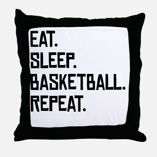 Eat Sleep Basketball Repeat Throw Pillow