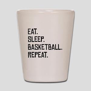 Eat Sleep Basketball Repeat Shot Glass