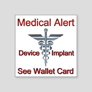 Medical Alert - Medial Implant See Wallet Sticker