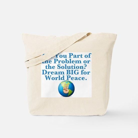 Problem or Solution? Tote Bag