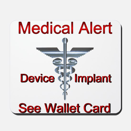 Medical Alert Device Implant See Wallet Mousepad