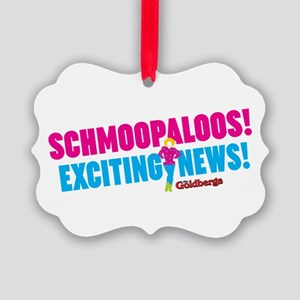 Schmoopaloos Exciting News Ornament