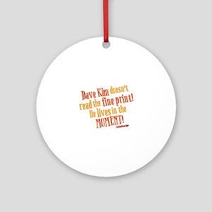 Dave Kim Fine Print Goldbergs Round Ornament