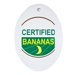 CERTIFIED BANANAS Oval Ornament