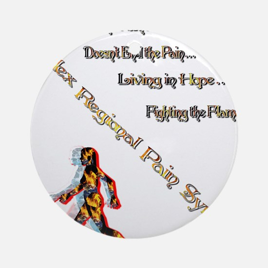 CRPS- Living Fighting the flame Ornament (Round)