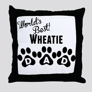 Worlds Best Wheatie Dad Throw Pillow
