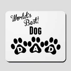 Worlds Best Dog Dad Mousepad