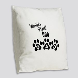 Worlds Best Dog Dad Burlap Throw Pillow