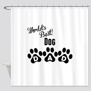 Worlds Best Dog Dad Shower Curtain