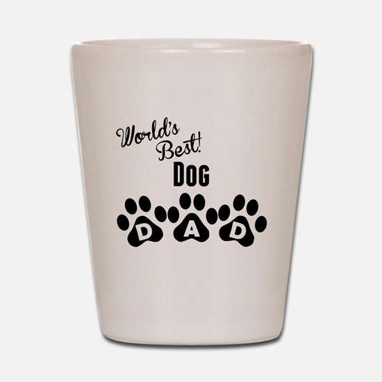 Worlds Best Dog Dad Shot Glass