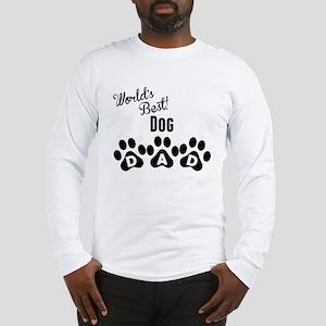Worlds Best Dog Dad Long Sleeve T-Shirt