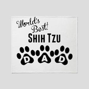 Worlds Best Shih Tzu Dad Throw Blanket