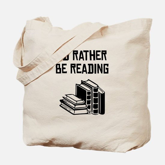 Id Rather Be Reading Tote Bag