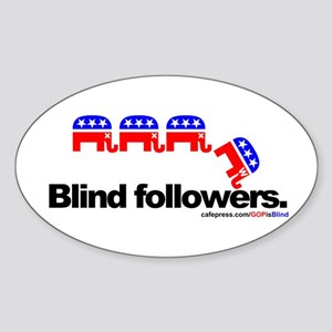 """GOP is Blind"" Oval Sticker"