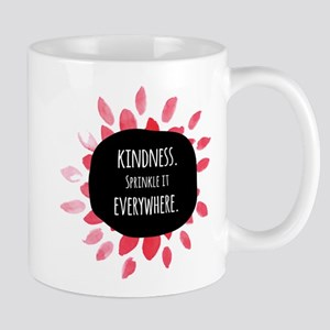 Sprinkle kindness everywhere Mugs