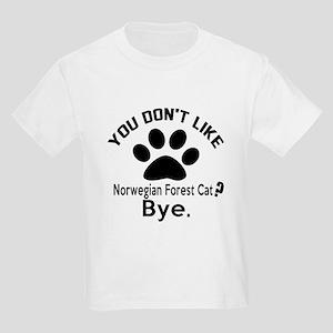 You Do Not Like norwegian fores Kids Light T-Shirt
