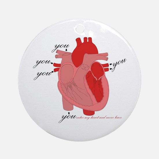 You Enter My Heart Ornament (Round)