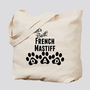 Worlds Best French Mastiff Dad Tote Bag