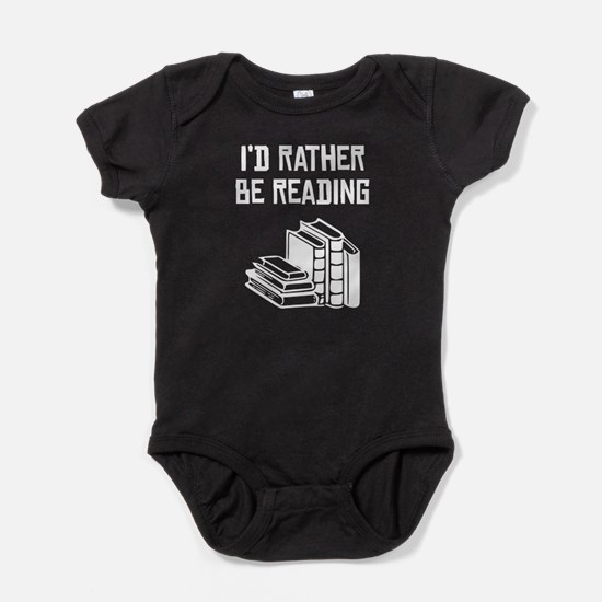 Id Rather Be Reading Baby Bodysuit
