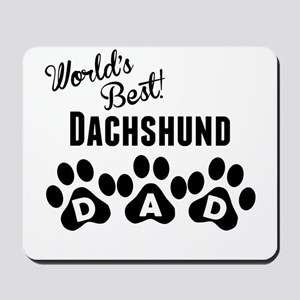 Worlds Best Dachshund Dad Mousepad