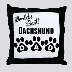 Worlds Best Dachshund Dad Throw Pillow