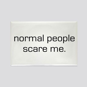 Normal People Scare Me Rectangle Magnet