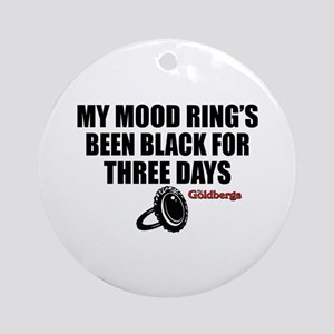 Mood Ring Quote The Goldbergs Round Ornament