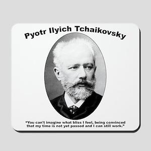 Tchaikovsky: Work Mousepad