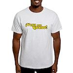 Vaya Con Queso Light T-Shirt