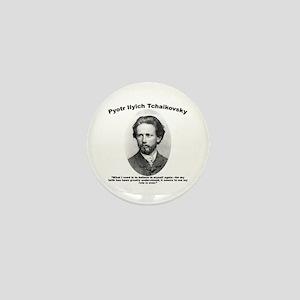Tchaikovsky: Believe Mini Button
