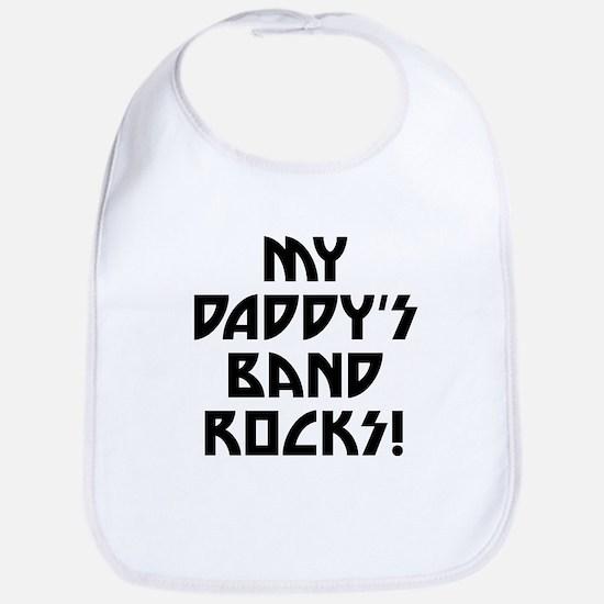 My Daddys Band Rocks Bib