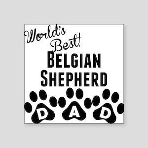 Worlds Best Belgian Shepherd Dad Sticker