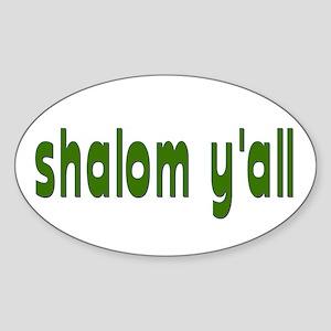 Rosh Hashanah Shalom Y'all Oval Sticker
