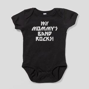 My Mommys Band Rocks Baby Bodysuit