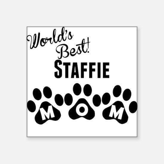 Worlds Best Staffie Mom Sticker