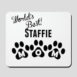 Worlds Best Staffie Mom Mousepad