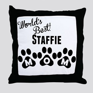Worlds Best Staffie Mom Throw Pillow