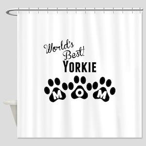 Worlds Best Yorkie Mom Shower Curtain
