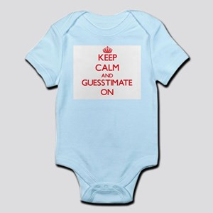 Keep Calm and Guesstimate ON Body Suit