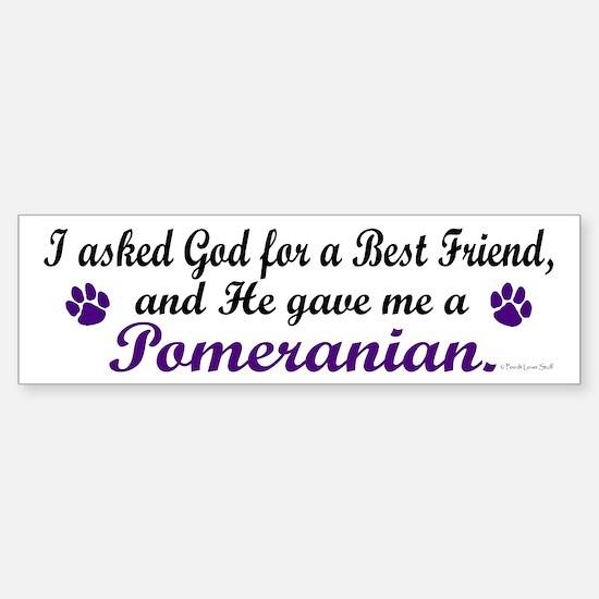 God Gave Me A Pomeranian Bumper Bumper Bumper Sticker