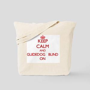 Keep Calm and Guidedog Blind ON Tote Bag