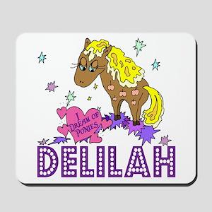 I Dream Of Ponies Delilah Mousepad