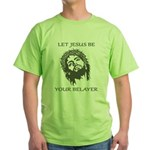 Let Jesus Be Your Belayer Green T-Shirt